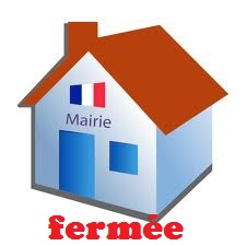 MAIRIE FERMEE DU 12 AOUT AU 28 AOUT 2019 INCLUS