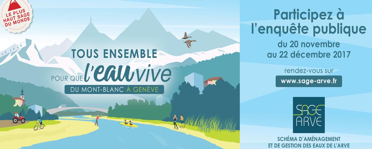 Enquête Publique Du SAGE De L'Arve – Pour Que L'eau Vive Du Mont-Blanc à Genève